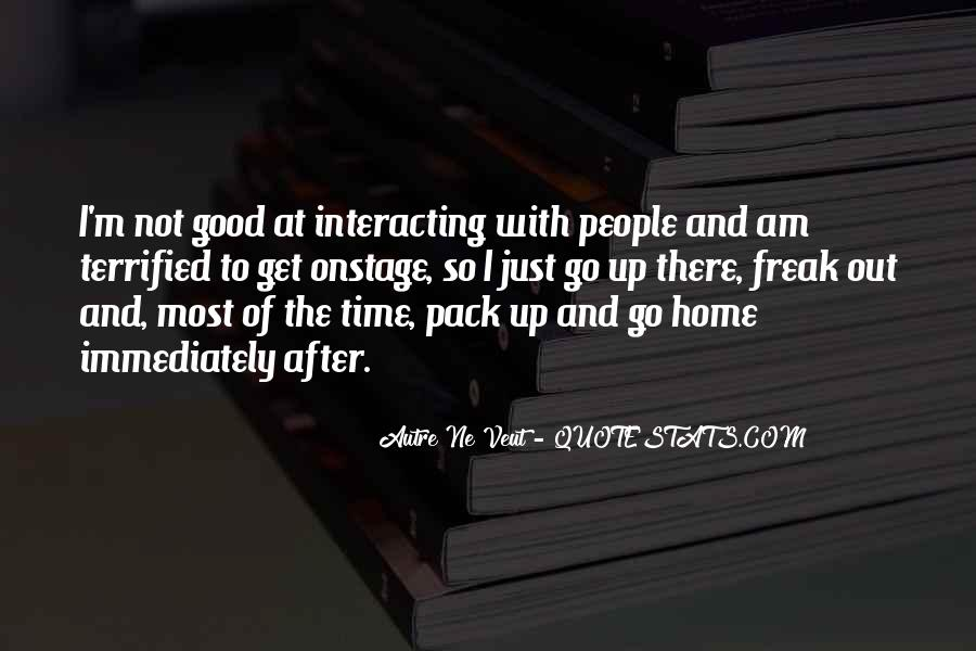 Quotes About Interacting With Others #328047
