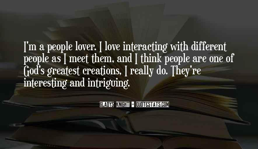 Quotes About Interacting With Others #98829