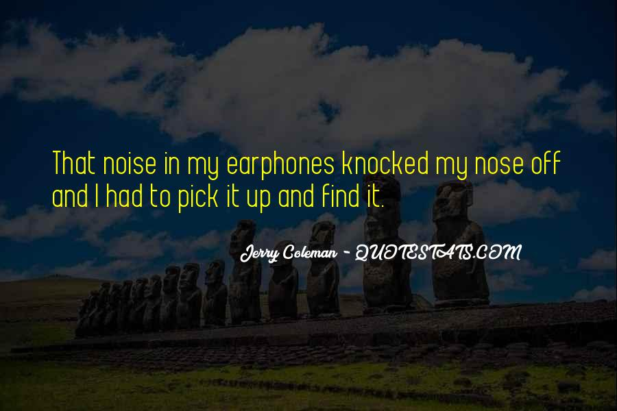 Quotes About Earphones #1810849
