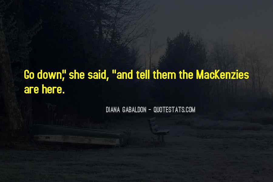 Mackenzies Quotes #1196927