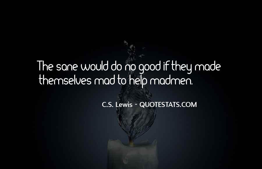 Madmen's Quotes #1334941