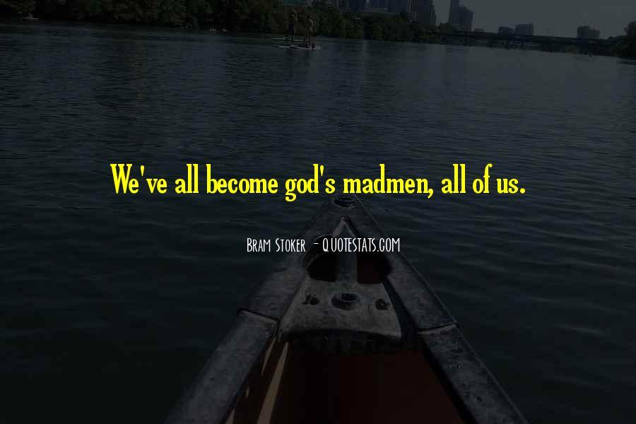 Madmen's Quotes #1355734