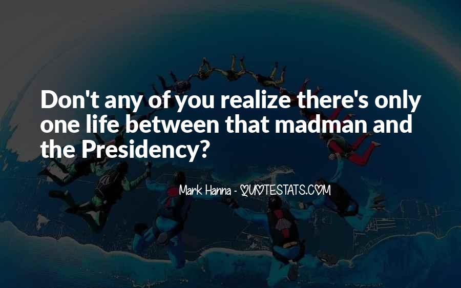 Madmen's Quotes #1733271