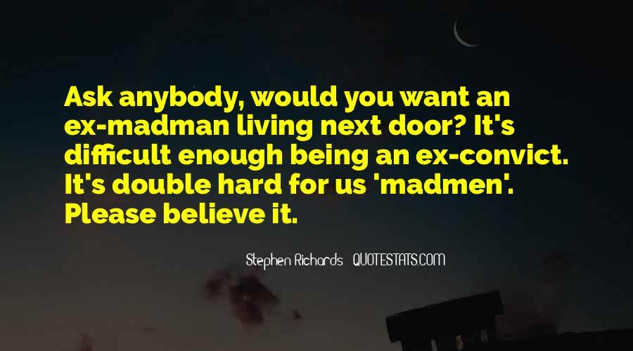 Madmen's Quotes #1796912
