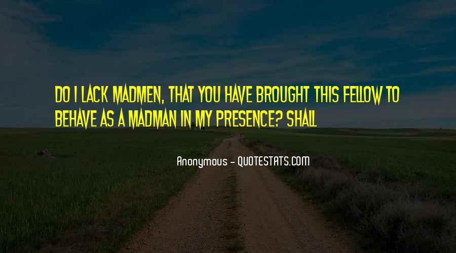 Madmen's Quotes #181410