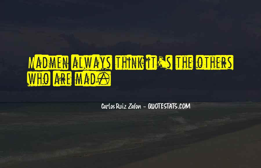 Madmen's Quotes #216606
