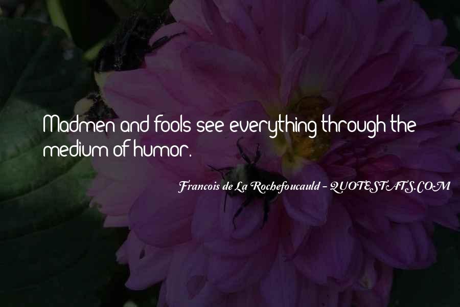 Madmen's Quotes #254497