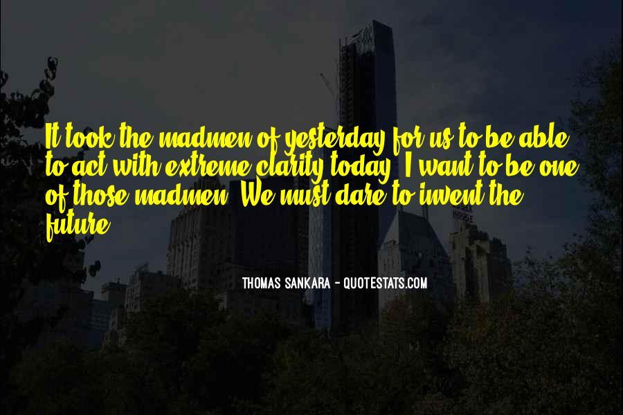 Madmen's Quotes #664902