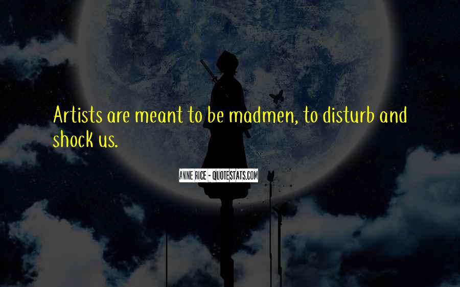 Madmen's Quotes #907588