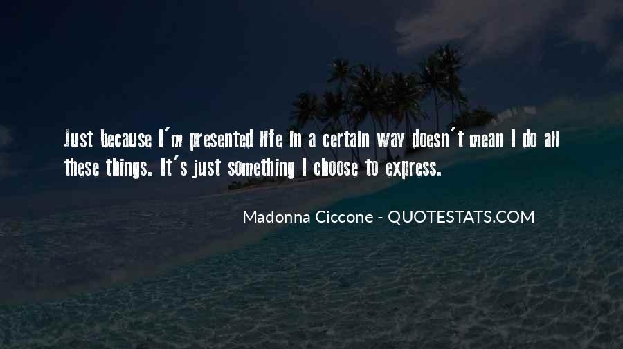Madonna's Quotes #705943