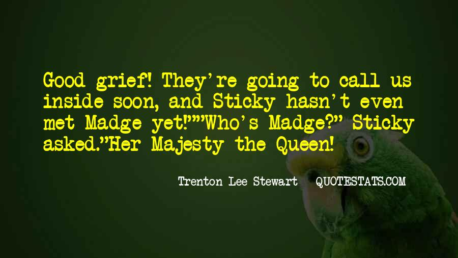 Majesty's Quotes #1169571