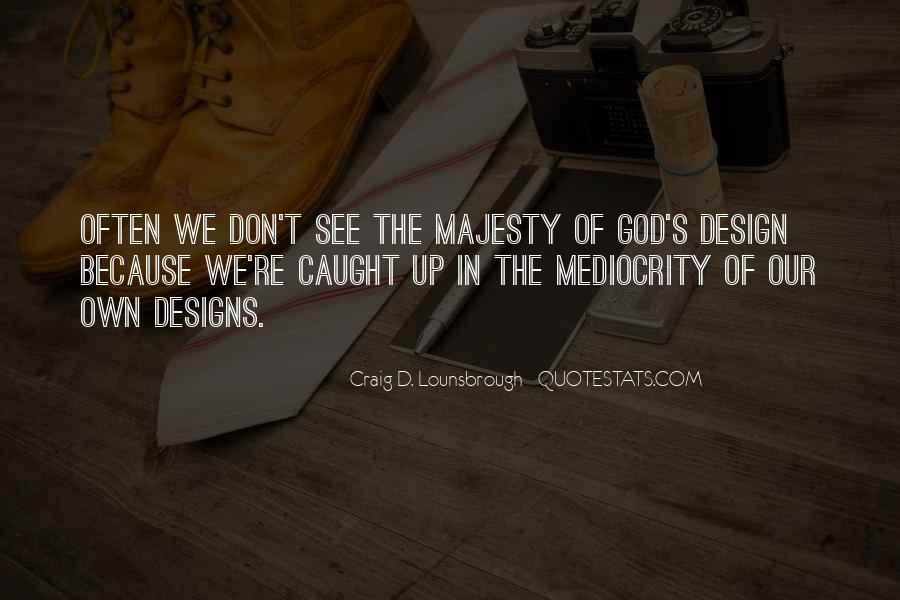 Majesty's Quotes #182886