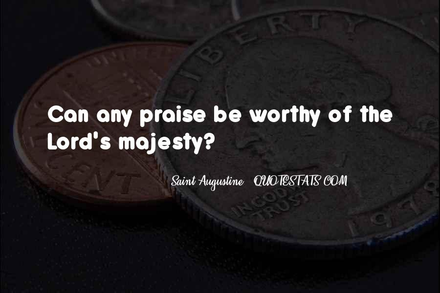 Majesty's Quotes #402960