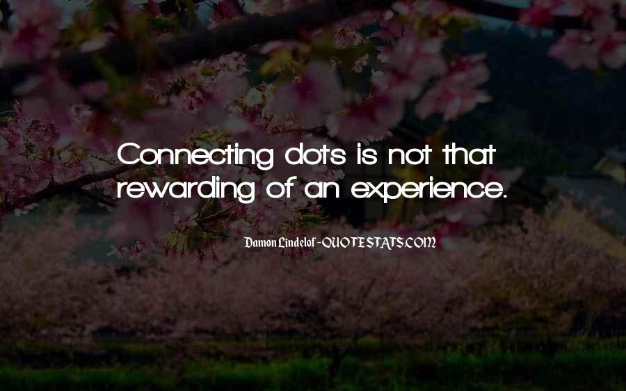Quotes About Connecting The Dots #1540471