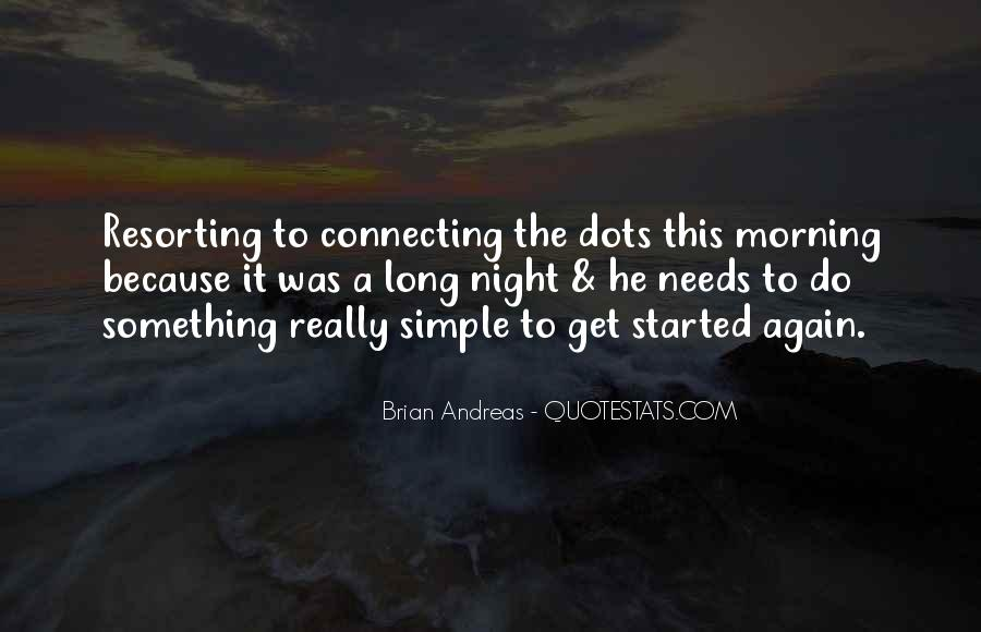 Quotes About Connecting The Dots #720781