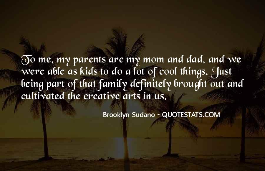 Quotes About Being A Mom And Dad #1185203