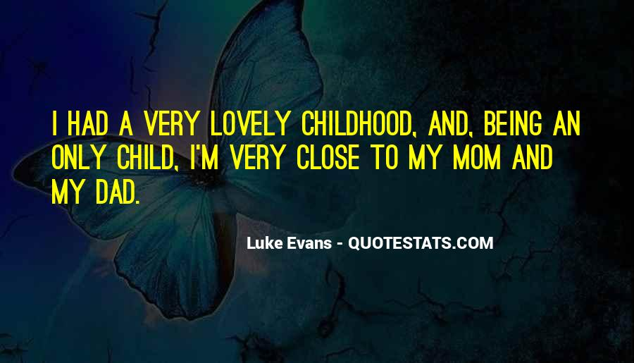 Quotes About Being A Mom And Dad #1193906