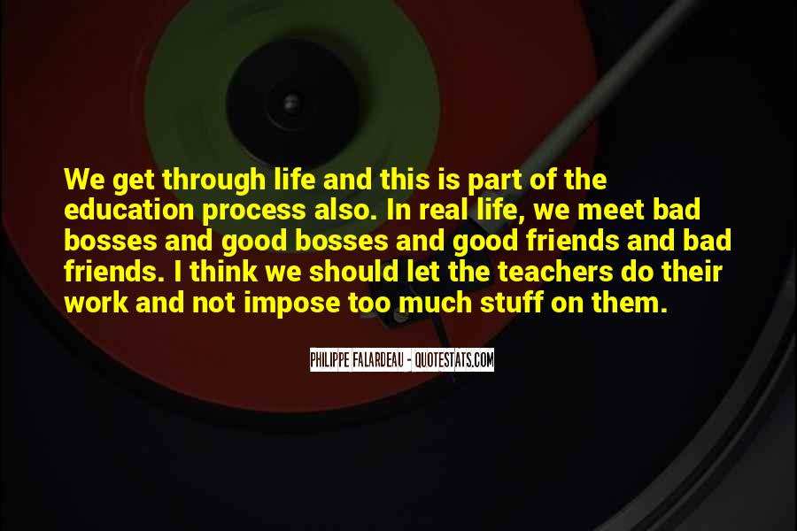 Quotes About Good Friends In Your Life #190020