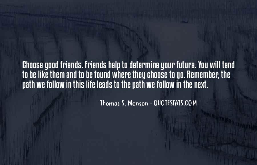 Quotes About Good Friends In Your Life #260251