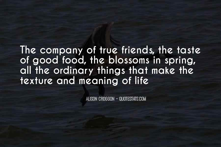 Quotes About Good Friends In Your Life #268677