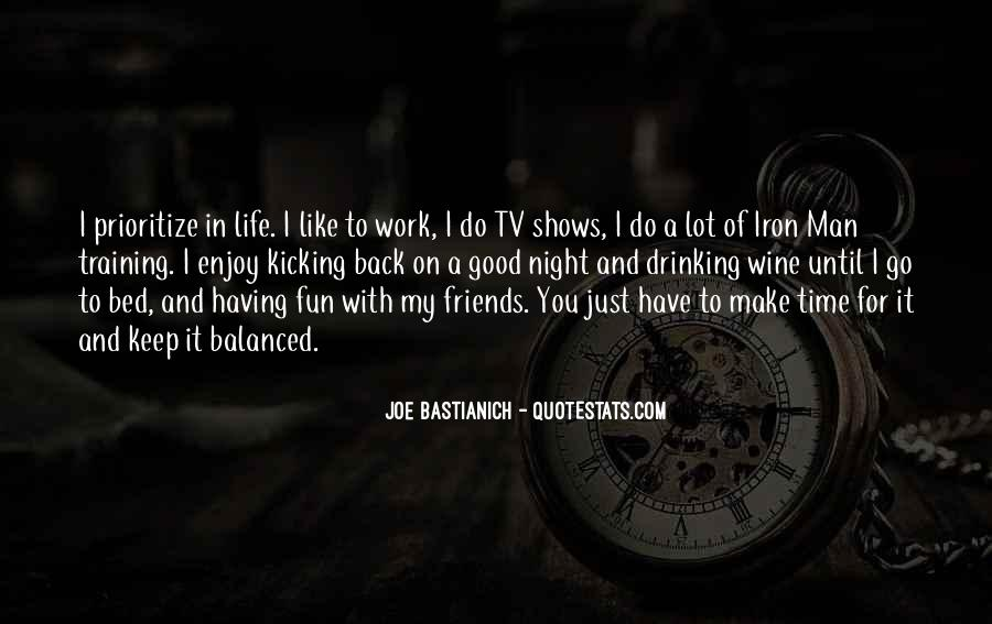 Quotes About Good Friends In Your Life #481255