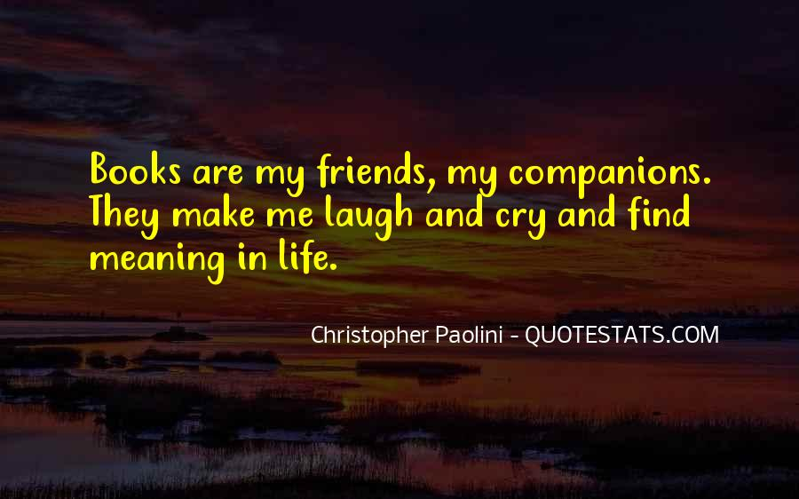Quotes About Good Friends In Your Life #511900