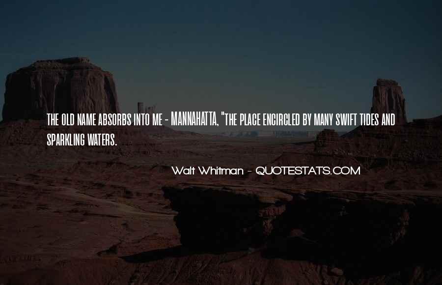Mannahatta Quotes #1043668