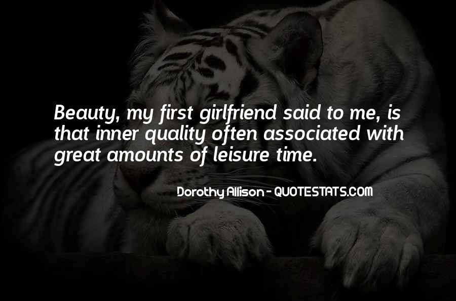 Quotes About Quality Time With Girlfriend #246292