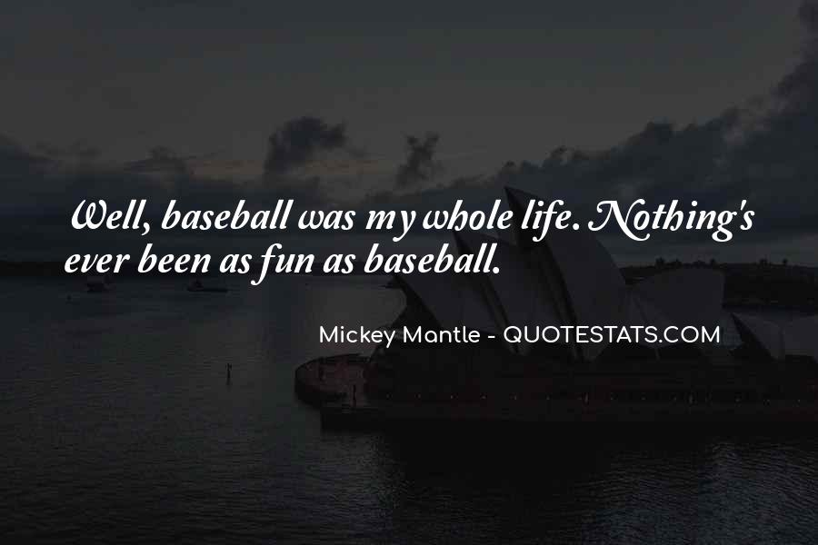 Mantle's Quotes #1423420