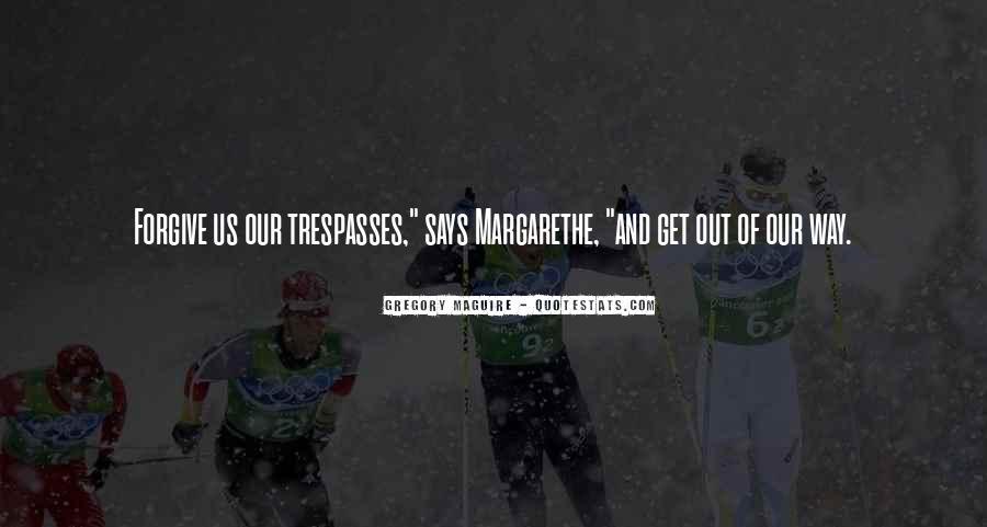 Margarethe Quotes #1697909