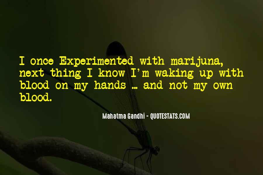 Marijuna Quotes #715298