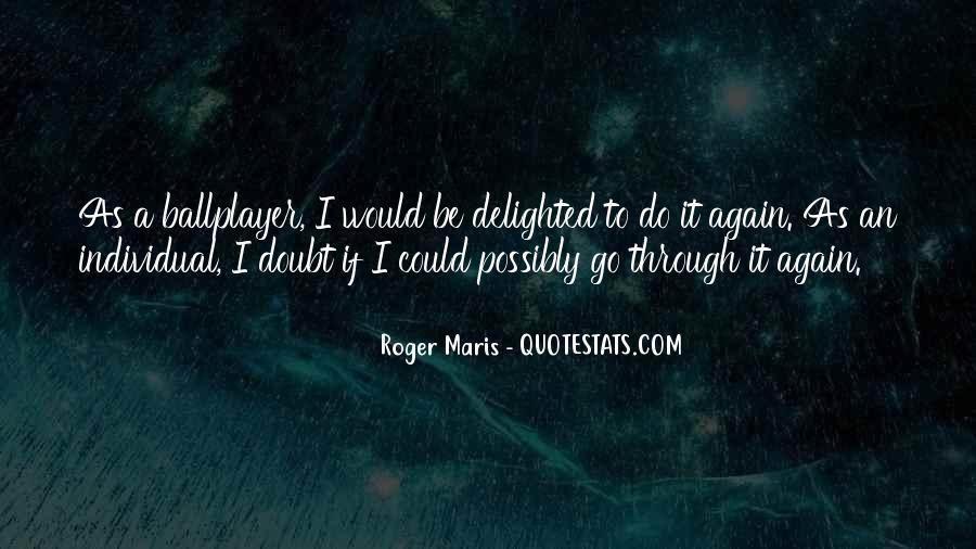 Maris's Quotes #1313054
