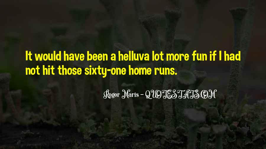 Maris's Quotes #424937