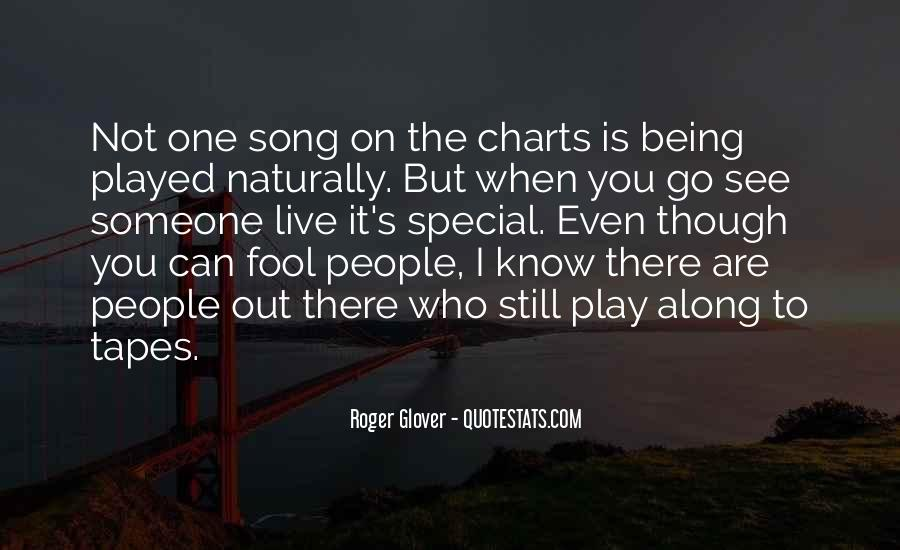 Quotes About Not Being Played For A Fool #1623829
