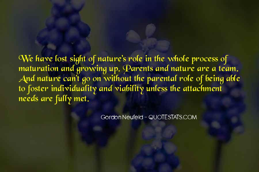 Quotes About Being Lost In Nature #1127795