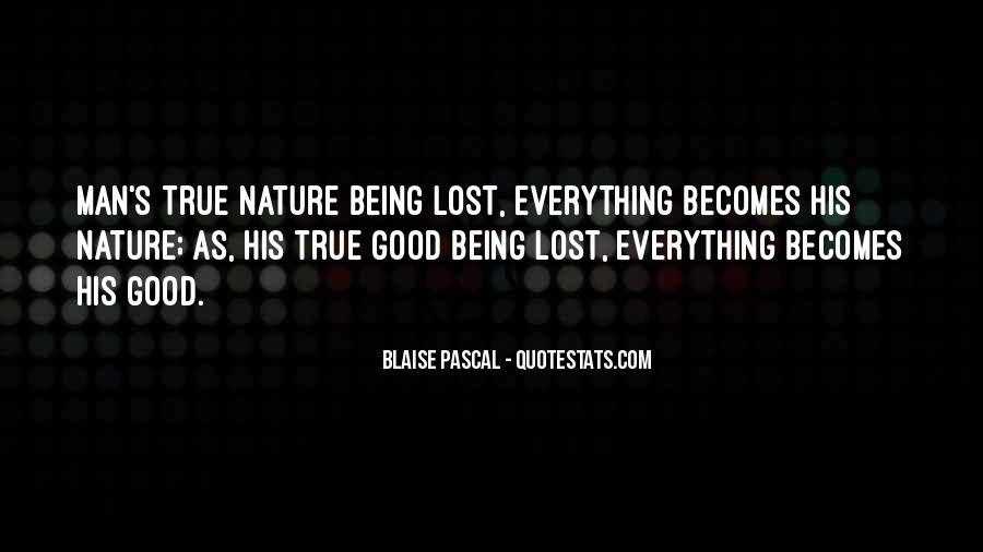 Quotes About Being Lost In Nature #1223230