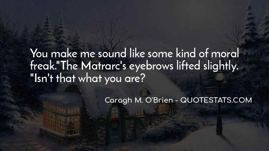 Matrarc's Quotes #1147857