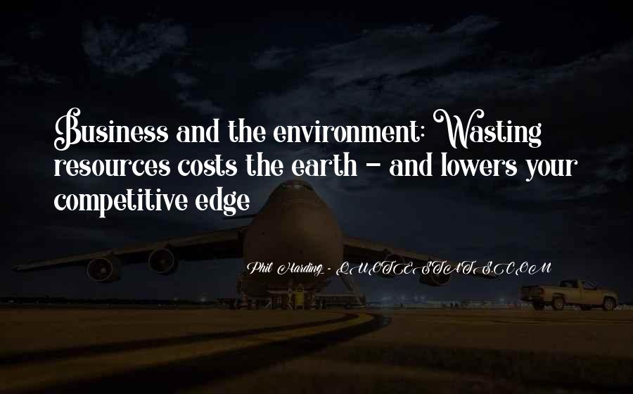 Quotes About The Business Environment #1747524