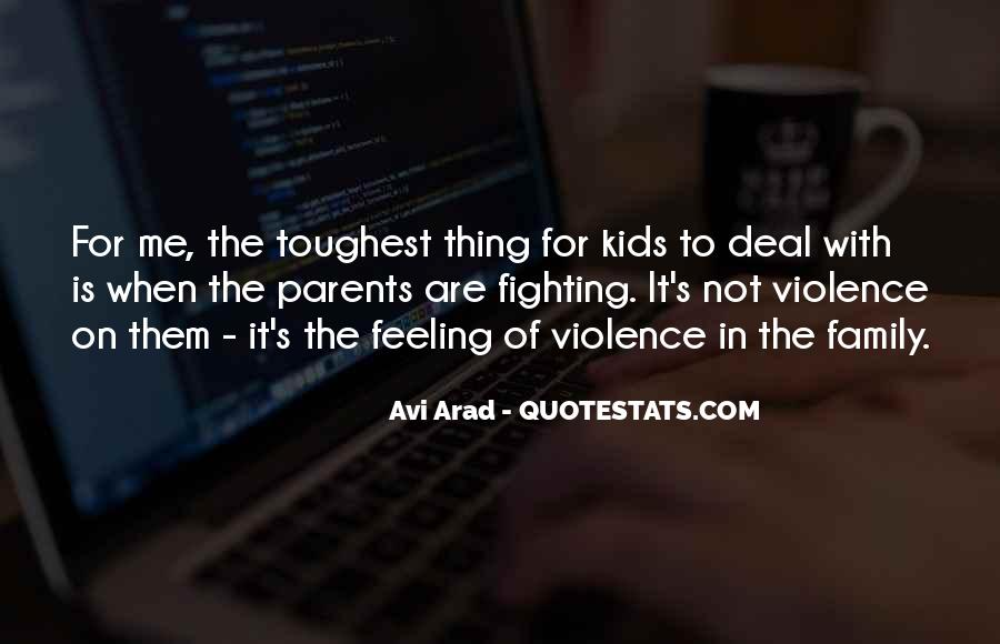 Quotes About Your Parents Fighting #107914