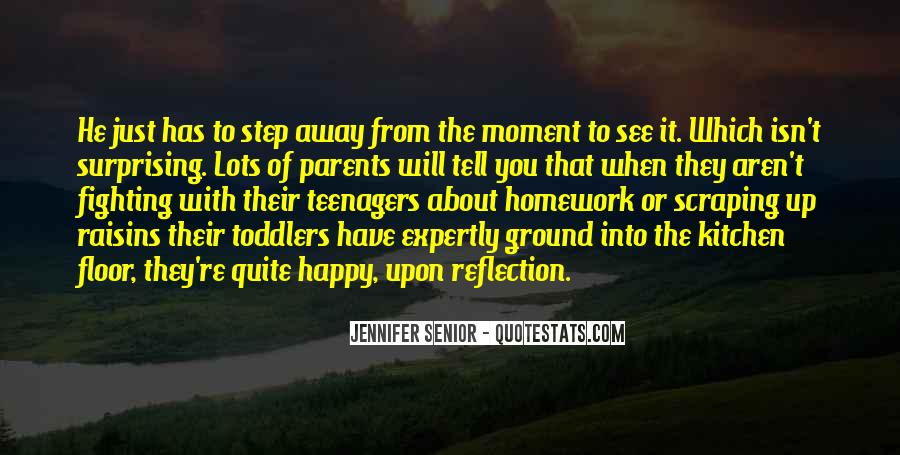 Quotes About Your Parents Fighting #1788579