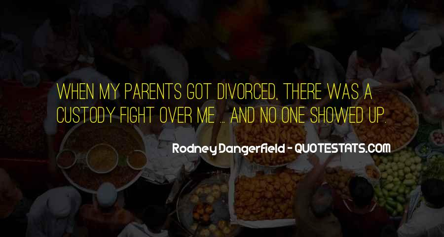 Quotes About Your Parents Fighting #330661