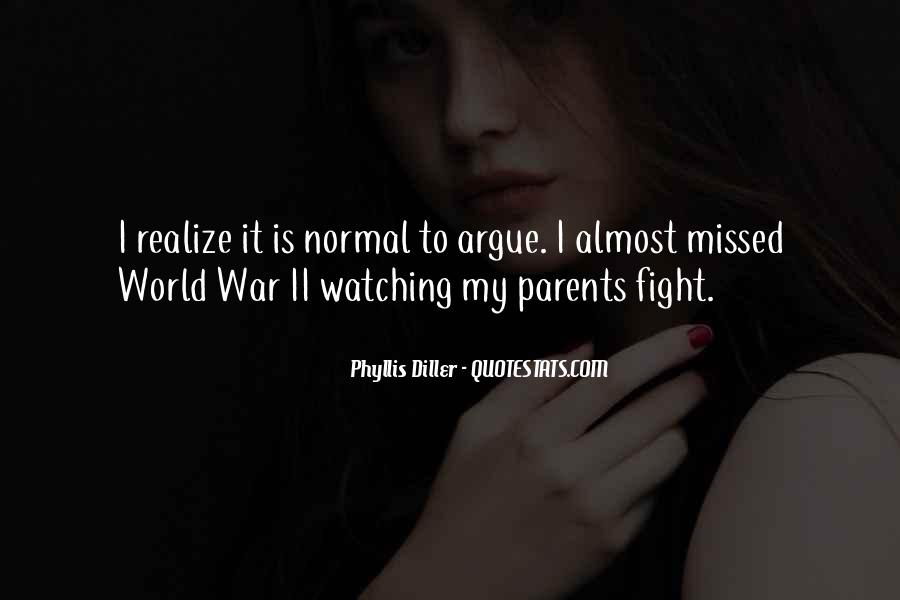 Quotes About Your Parents Fighting #709150