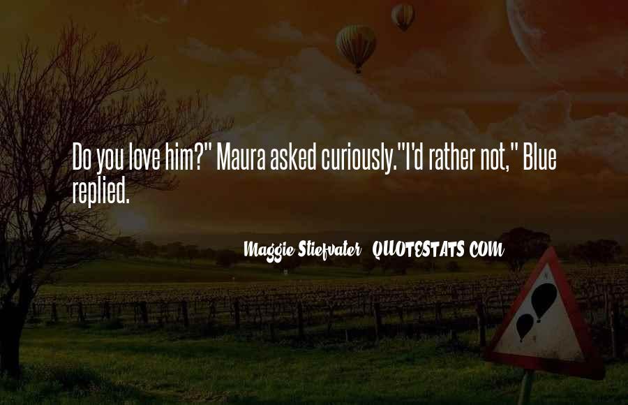 Maura's Quotes #1714174