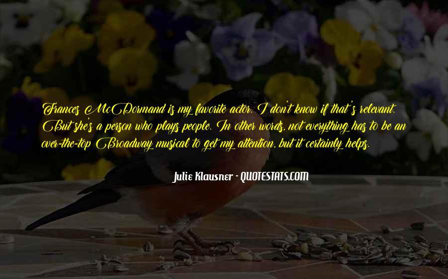 Mcdormand Quotes #1117988