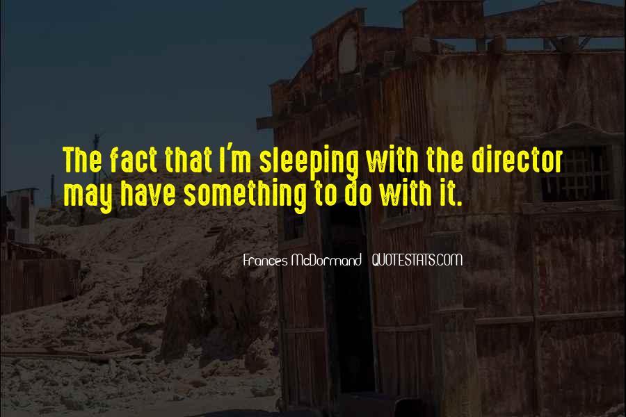 Mcdormand Quotes #1630784