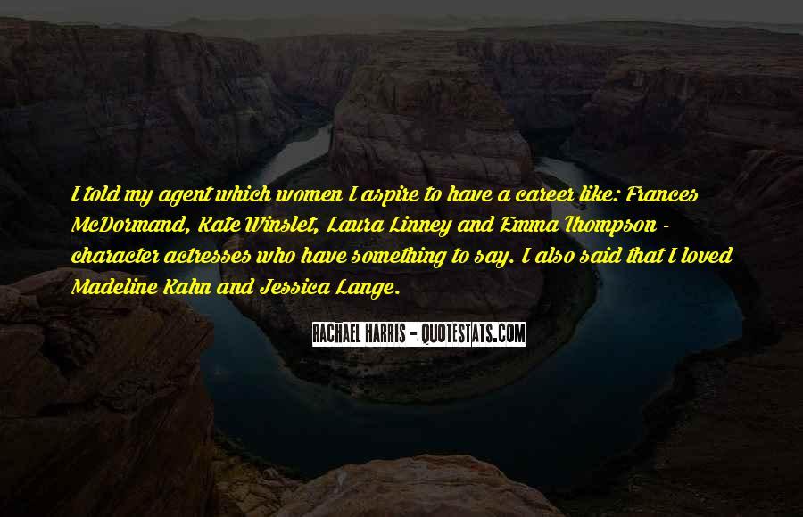 Mcdormand Quotes #168838