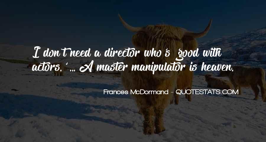 Mcdormand Quotes #391187