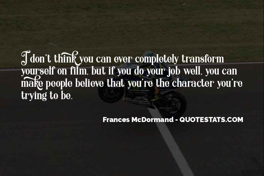 Mcdormand Quotes #489457