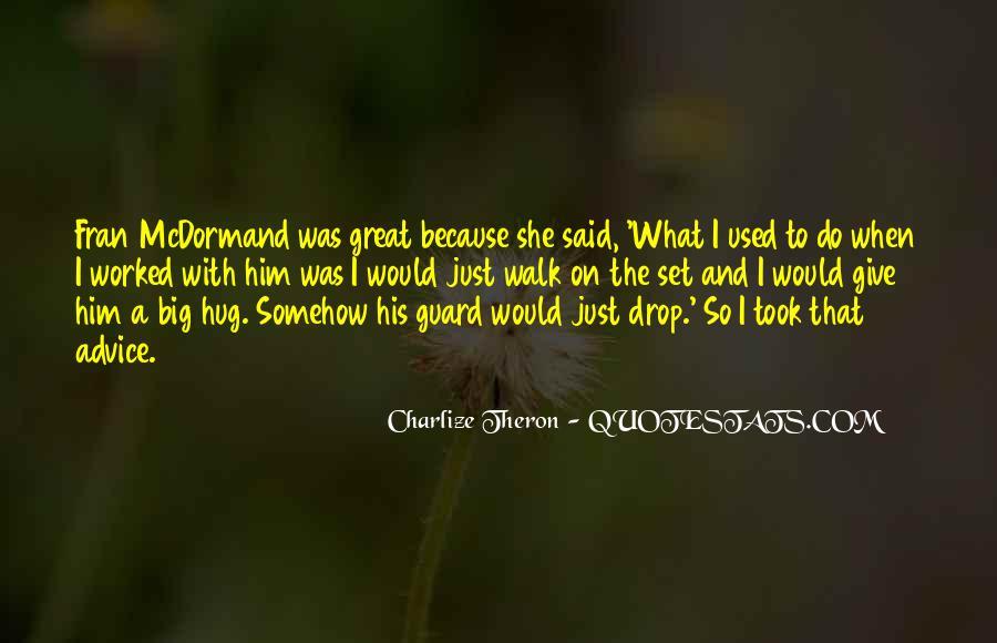 Mcdormand Quotes #529550