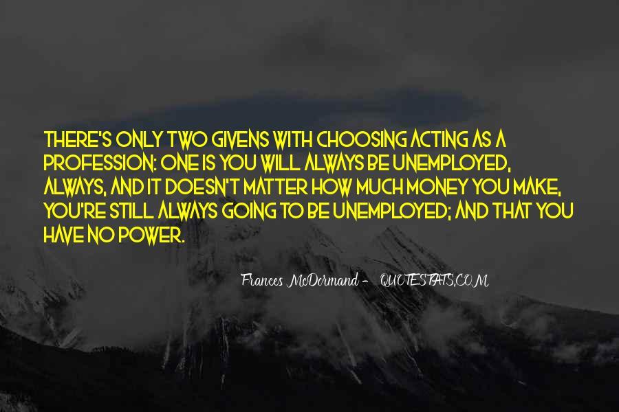 Mcdormand Quotes #713882